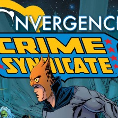 CONVERGENCE : Phil Winslade Picks the Best of the CRIME SYNDICATE