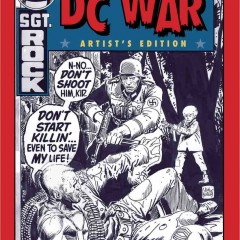 EXCLUSIVE! The BEST OF DC WAR ARTIST'S EDITION Coming From IDW