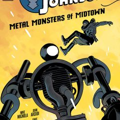 EXCLUSIVE Preview — LOBSTER JOHNSON: Metal Monsters of Midtown #3