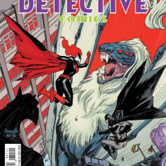 DETECTIVE COMICS #941 is a Horror — In the Best Way