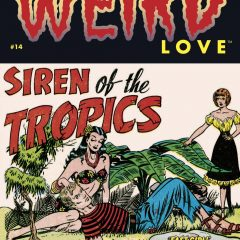 EXCLUSIVE Preview: WEIRD LOVE #14