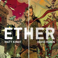 MATT KINDT'S 13 Inspirations for ETHER
