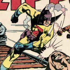 13 DAYS OF SUPER WEIRD HEROES: Zippo!