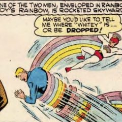 13 DAYS OF SUPER WEIRD HEROES: Rainbow Boy!