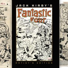 EXCLUSIVE Preview: JACK KIRBY'S FANTASTIC FOUR ARTIST'S EDITION