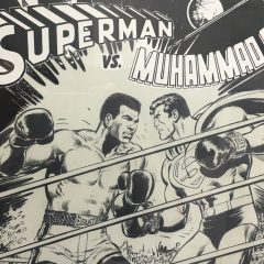 EXCLUSIVE FIRST LOOK: Neal Adams' SUPERMAN VS. MUHAMMAD ALI Art Exhibit