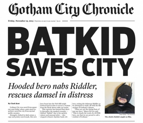 "The Chronicle also put together a special-edition newspapers with the headline, ""Batkid Saves City"" -- with the lead story by Clark Kent. Via Romenesko"