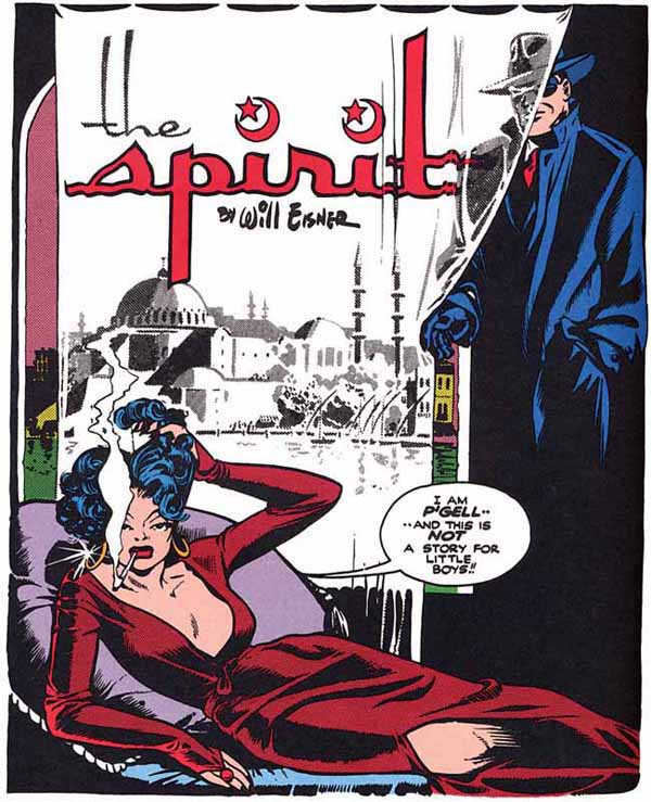"""Meet P'Gell"" (October 6, 1946), script by Will Eisner, pencils by John Spranger, inks by Will Eisner and Bob Palmer"