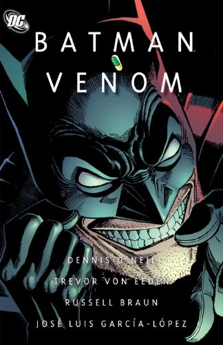"""Batman: Venom,"" by Denny O'Neil and various artists, is one of the reading assignments for SuperMOOC 2."