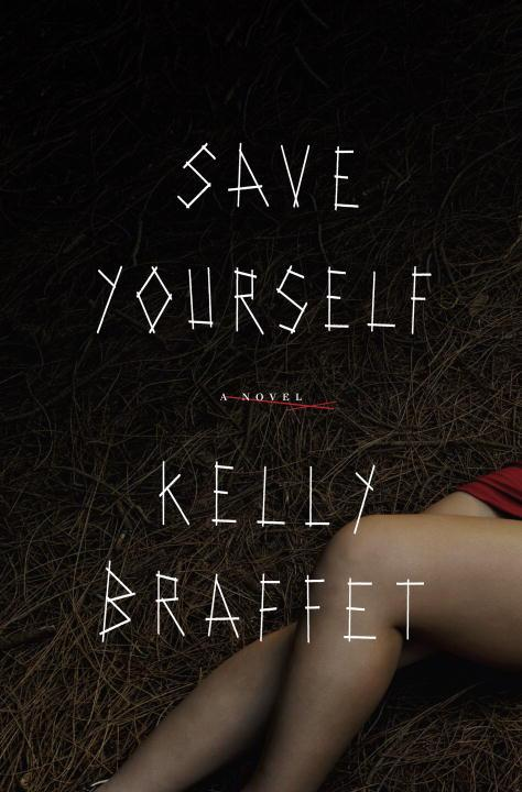 Save-Yourself-Kelly-Braffet-Cover