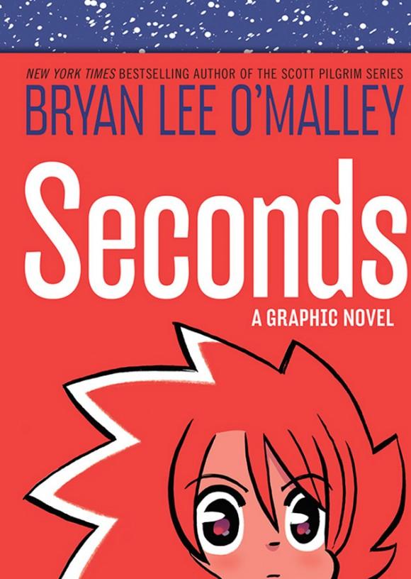 Seconds_BryanLeeOMalleyCVR