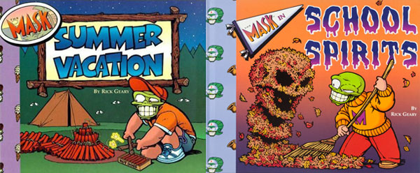 The Mask: Summer Vacation and School Spirits, by Rick Geary