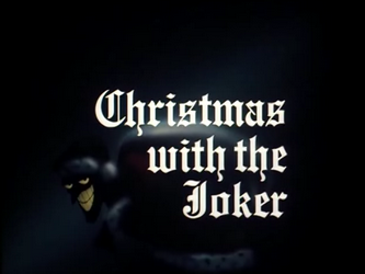 Christmas_With_the_Joker-Title_Card
