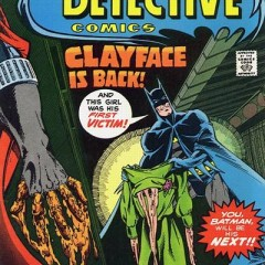 The LEN WEIN Interviews: The Coming of Clayface!