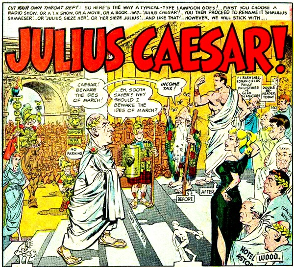 Mad Political Cartoon >> BEWARE THE IDES OF MARCH: 13 Julius Caesars in Comics | 13th Dimension, Comics, Creators, Culture