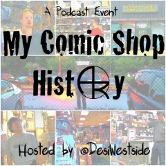 MY COMIC SHOP HISTORY: An Ode to a Closing Store