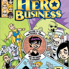There's No Business Like THE HERO BUSINESS