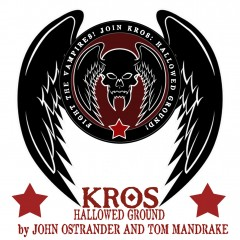 Kickstarting KROS: HALLOWED GROUND by Mandrake & Ostrander