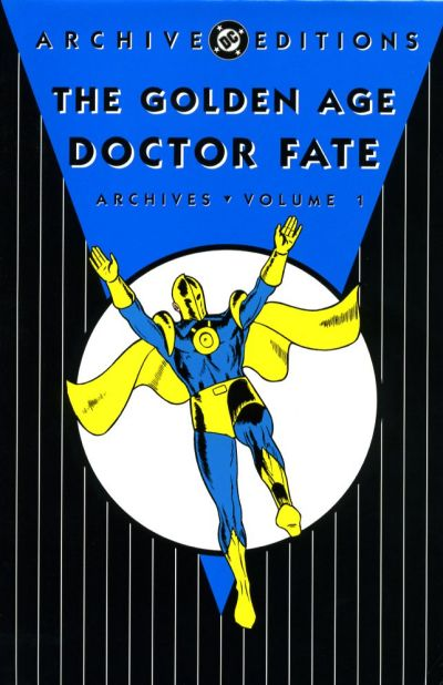 A collection of Golden Age Doctor Fate stories.