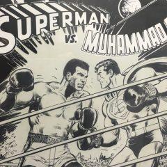 EXCLUSIVE FIRST LOOK: Neal Adams' SUPERMAN VS. MUHAMMAD ALI Art Exhibit