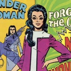A GROOVY Look Back at the NEW WONDER WOMAN