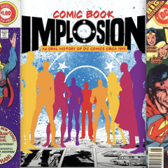 BEFORE THE IMPLOSION: The Rise of DC's DOLLAR COMICS