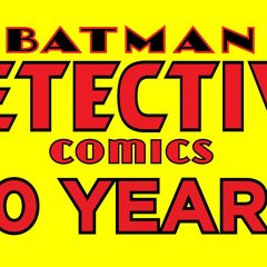 DC to Release DETECTIVE COMICS Anniversary Collections