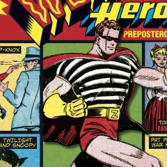 13 Glorious SUPER WEIRD HEROES