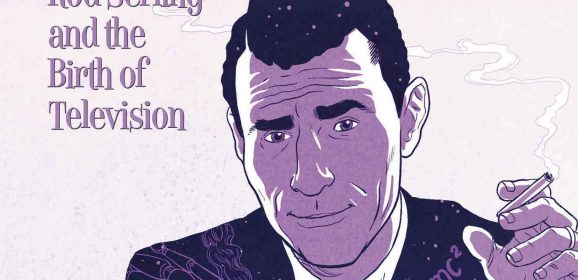 THE TWILIGHT MAN: 13 THINGS You Might Not Know About ROD SERLING