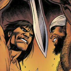 EXCLUSIVE FIRST LOOK — ROY THOMAS' Return to CONAN THE BARBARIAN