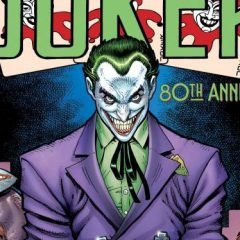 DC Reschedules JOKER, CATWOMAN 80th Anniversary Issues for JUNE