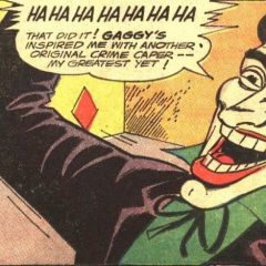 JOKER'S BADDIES: Forget Harley and Punchline — Raise a Toast to GAGGY